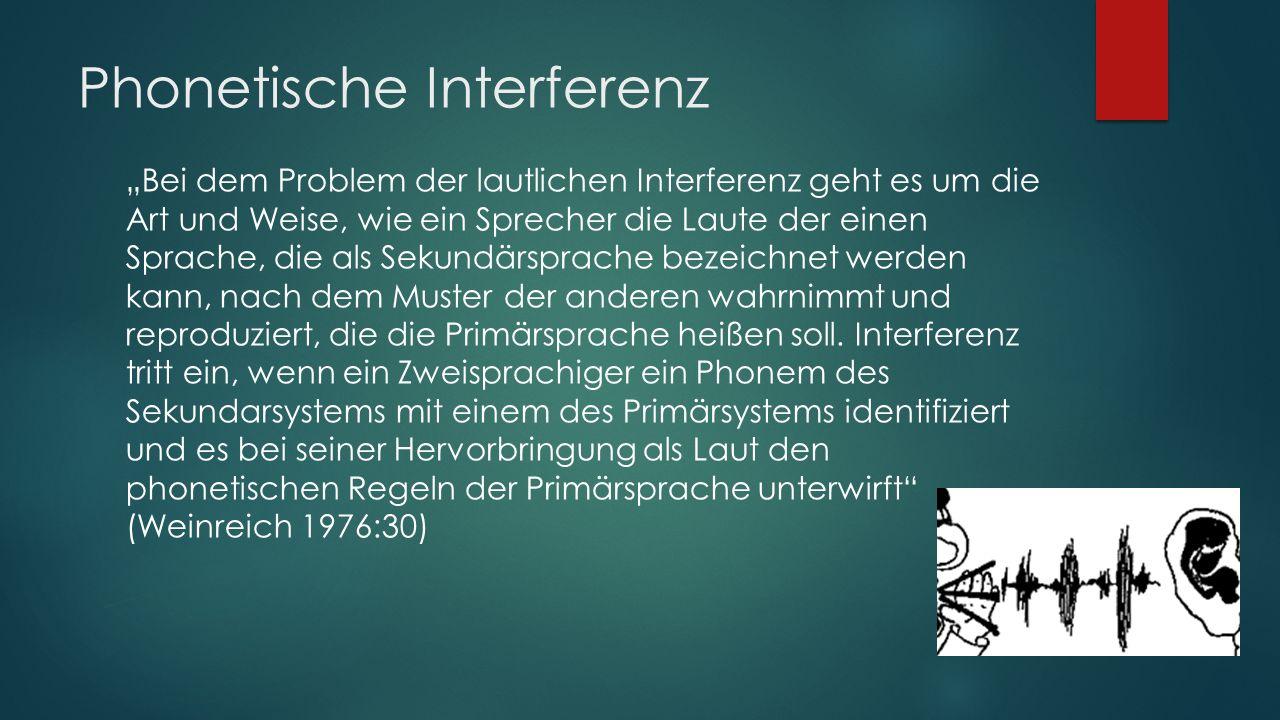 Phonetische Interferenz