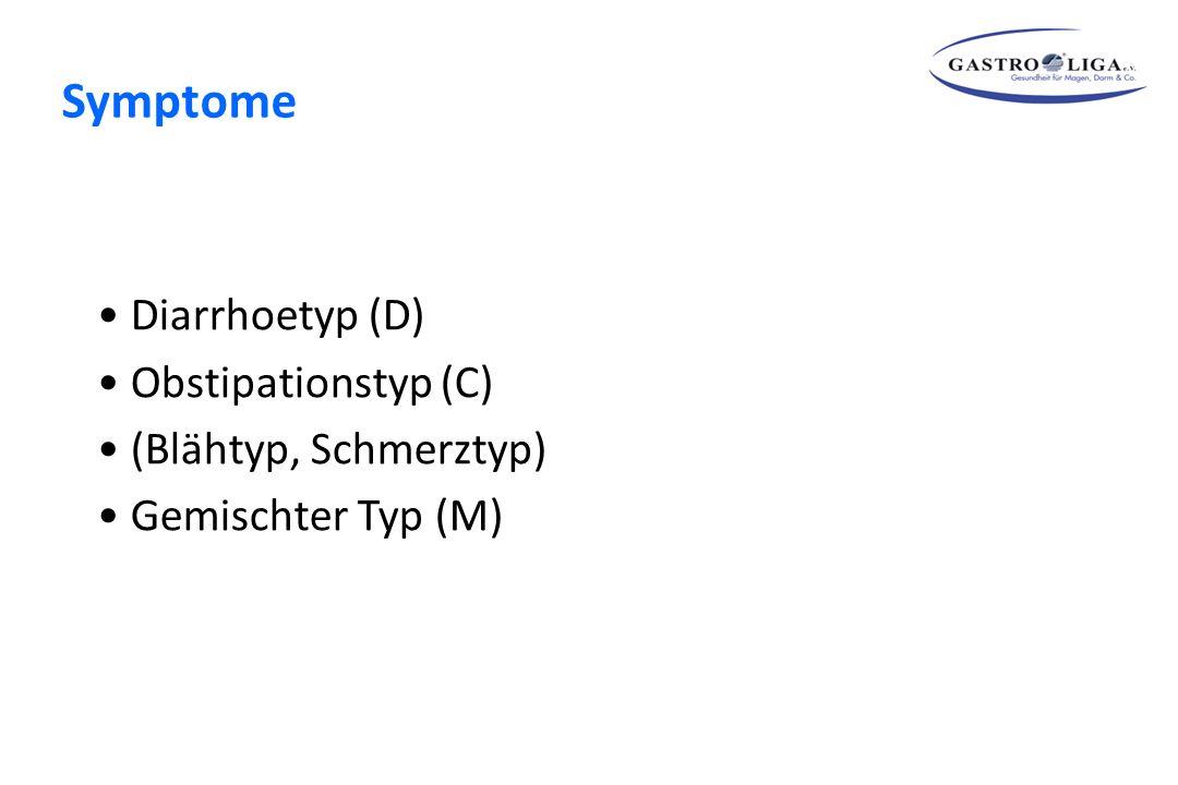 Symptome Diarrhoetyp (D) Obstipationstyp (C) (Blähtyp, Schmerztyp)