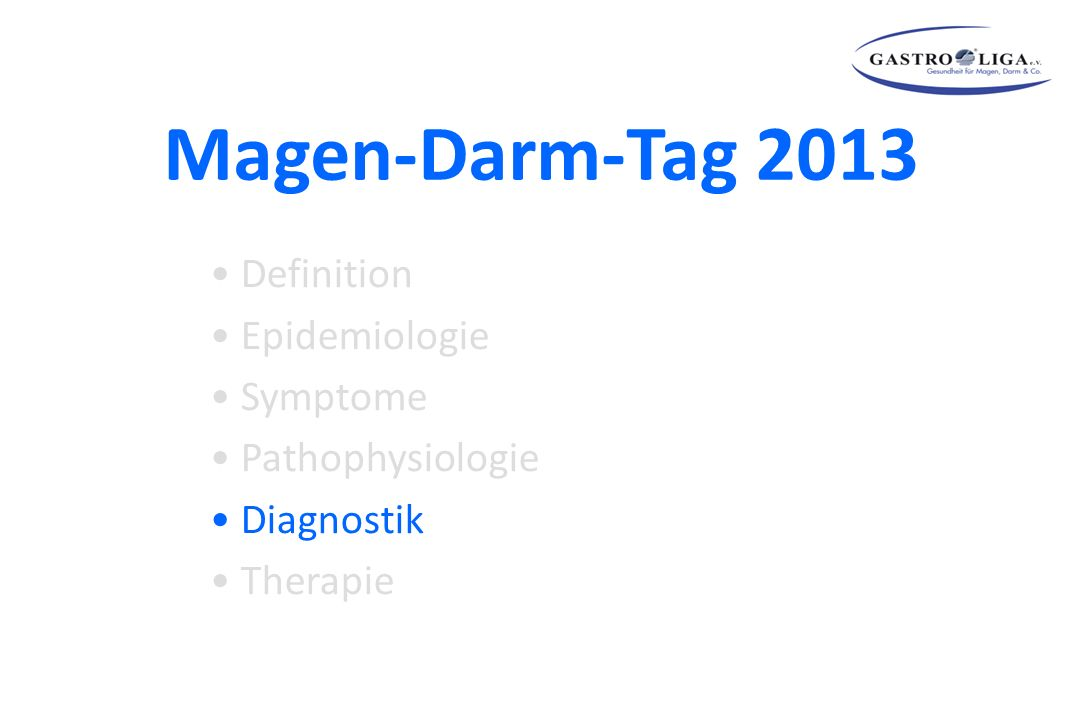 Magen-Darm-Tag 2013 Definition Epidemiologie Symptome Pathophysiologie