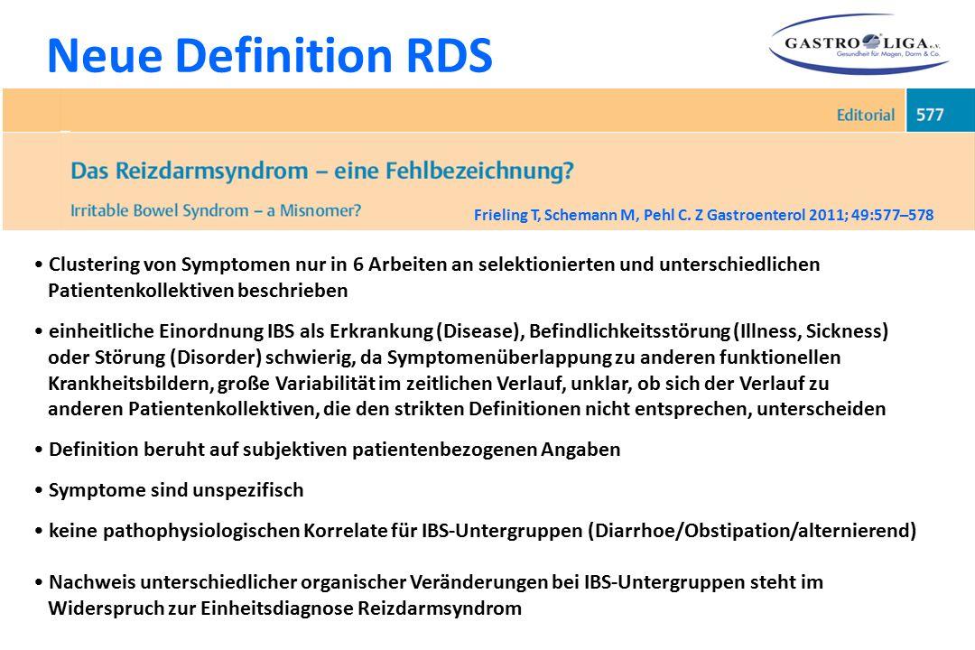 Neue Definition RDS Frieling T, Schemann M, Pehl C. Z Gastroenterol 2011; 49:577–578.