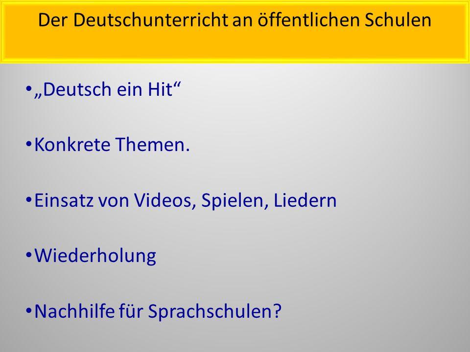 Der Deutschunterricht an öffentlichen Schulen
