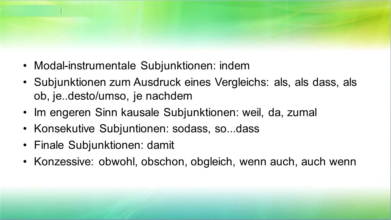 Modal-instrumentale Subjunktionen: indem