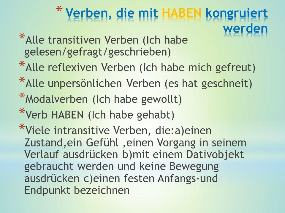 Verben, die mit HABEN kongruiert werden