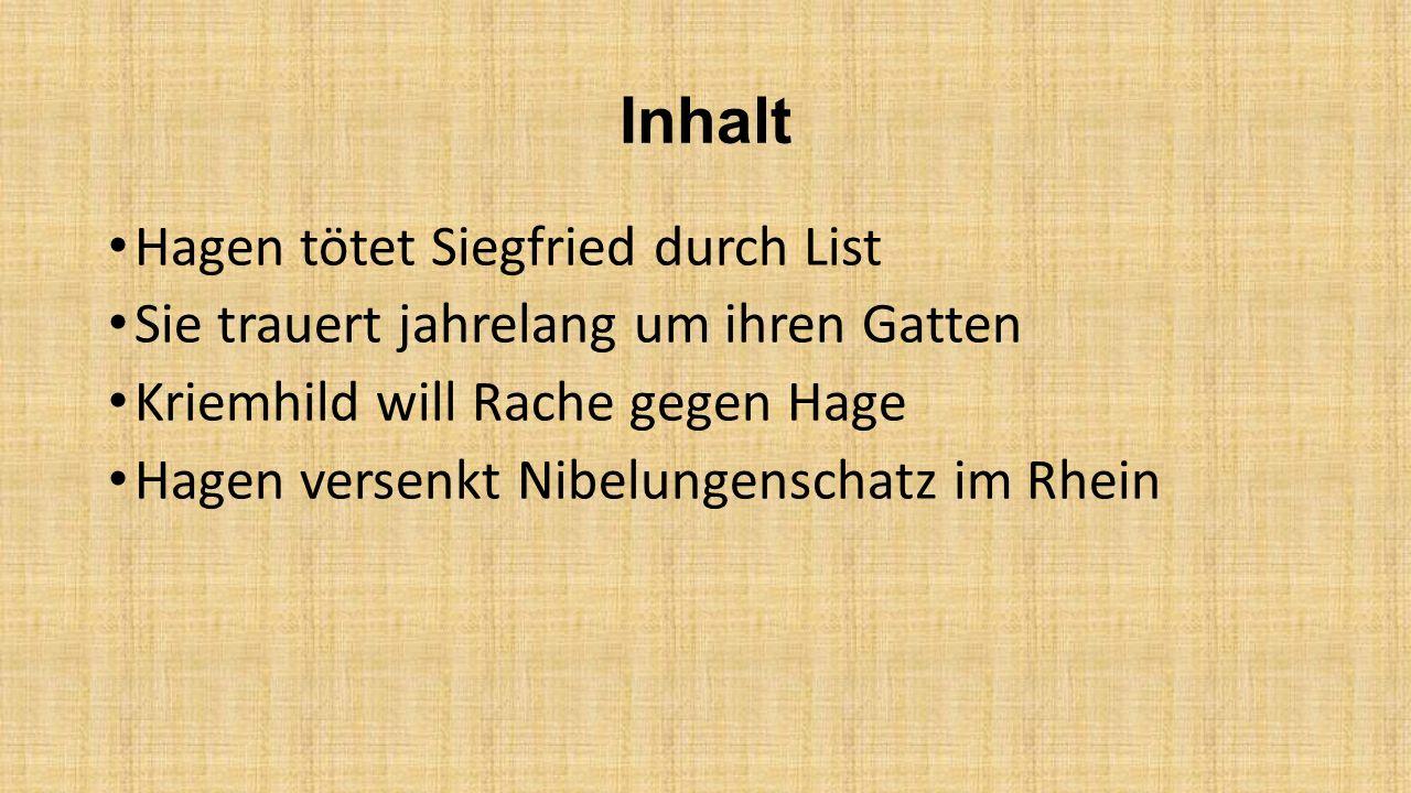 Inhalt Hagen tötet Siegfried durch List