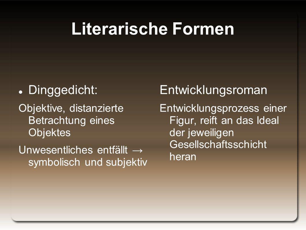 Literarische Formen Dinggedicht: Entwicklungsroman