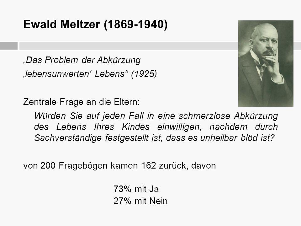 Ewald Meltzer (1869-1940) 'lebensunwerten' Lebens (1925)