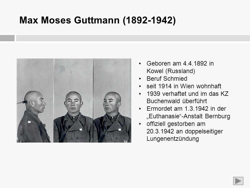 Max Moses Guttmann (1892-1942) Geboren am 4.4.1892 in Kowel (Russland)