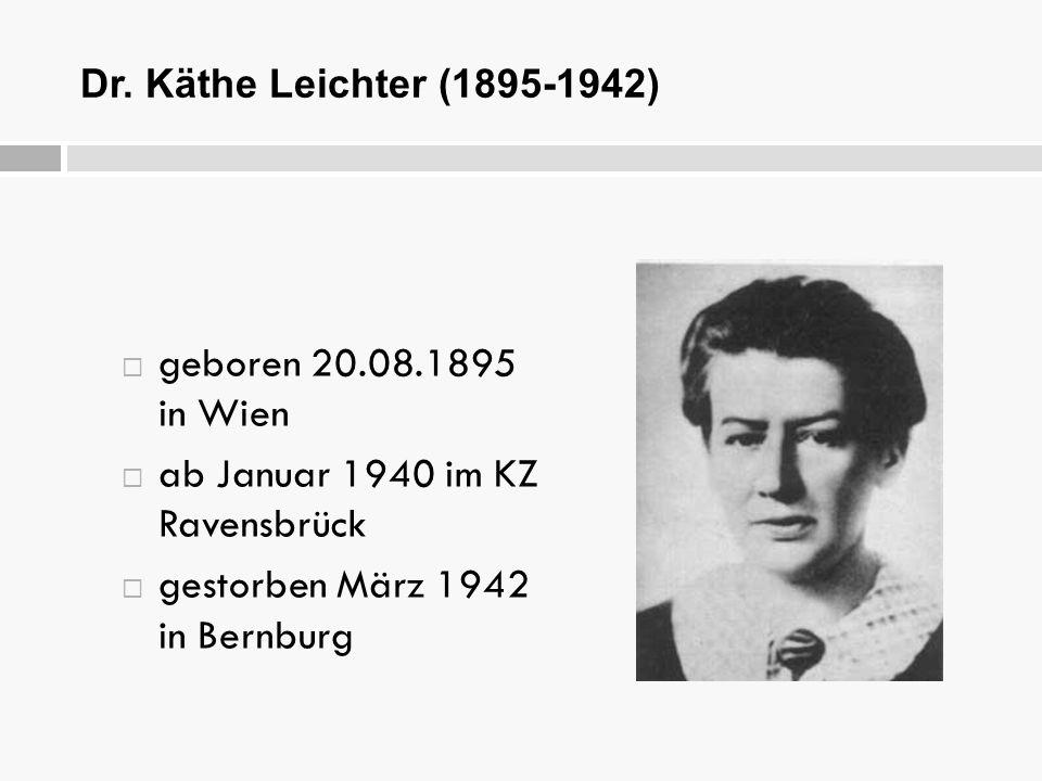 ab Januar 1940 im KZ Ravensbrück gestorben März 1942 in Bernburg