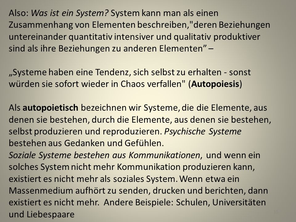 Also: Was ist ein System
