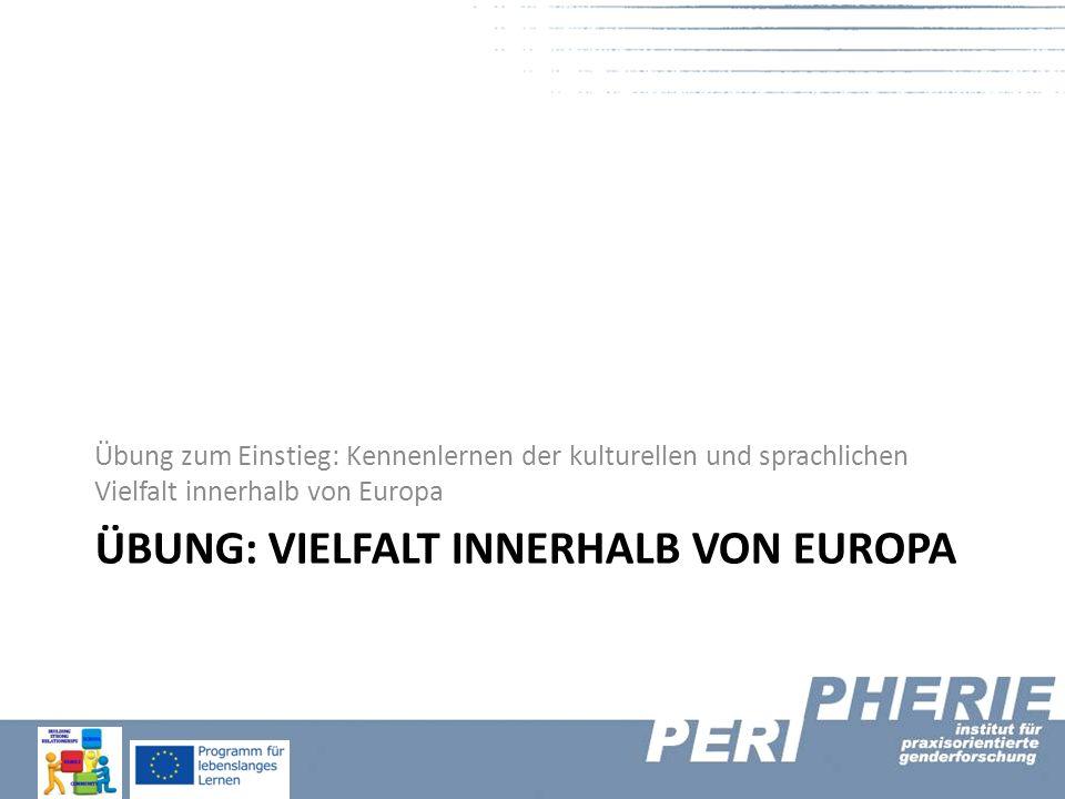 Übung: Vielfalt innerhalb von Europa