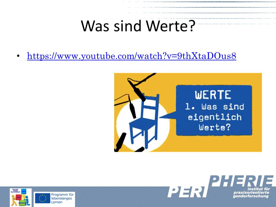 Was sind Werte https://www.youtube.com/watch v=9thXtaDOus8