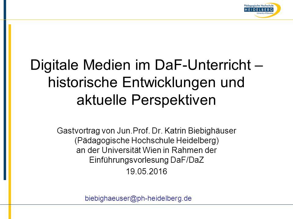 Digitale Medien im DaF-Unterricht – historische Entwicklungen und aktuelle Perspektiven