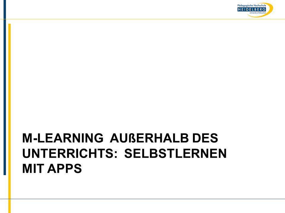 m-learning außerhalb des Unterrichts: Selbstlernen mit Apps