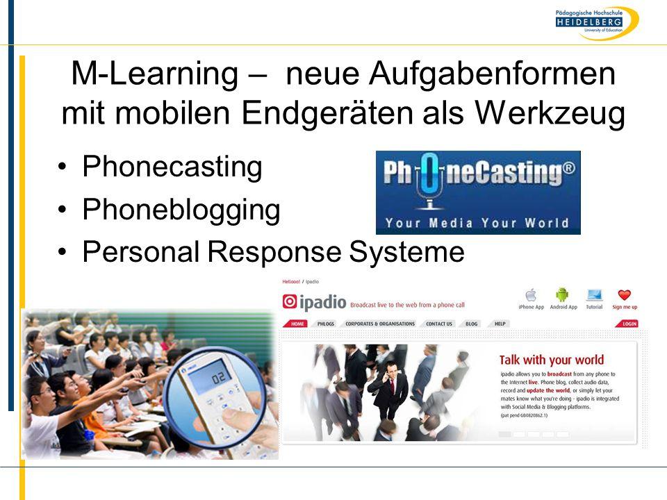 M-Learning – neue Aufgabenformen mit mobilen Endgeräten als Werkzeug