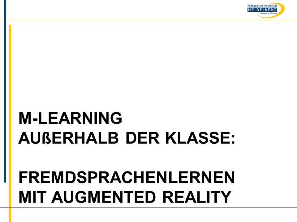 m-learning außerhalb der Klasse: Fremdsprachenlernen mit augmented reality