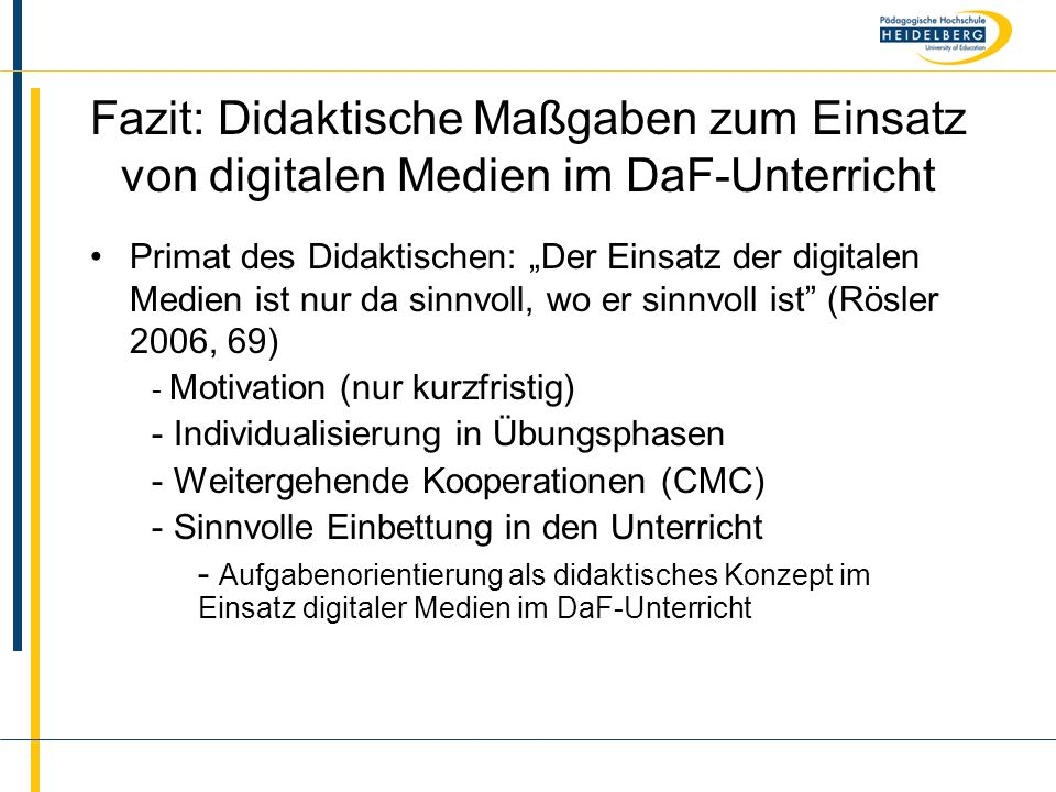 Fazit: Didaktische Maßgaben zum Einsatz von digitalen Medien im DaF-Unterricht