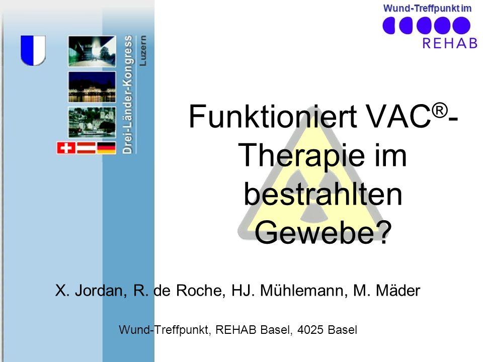 Funktioniert VAC®-Therapie im bestrahlten Gewebe