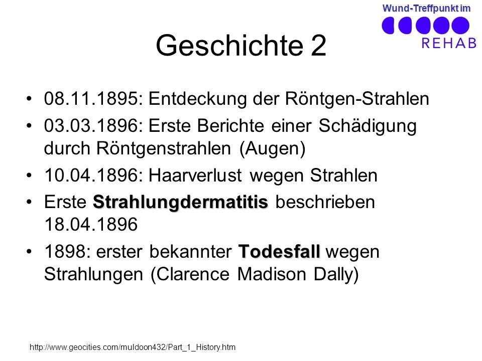 Geschichte 2 08.11.1895: Entdeckung der Röntgen-Strahlen