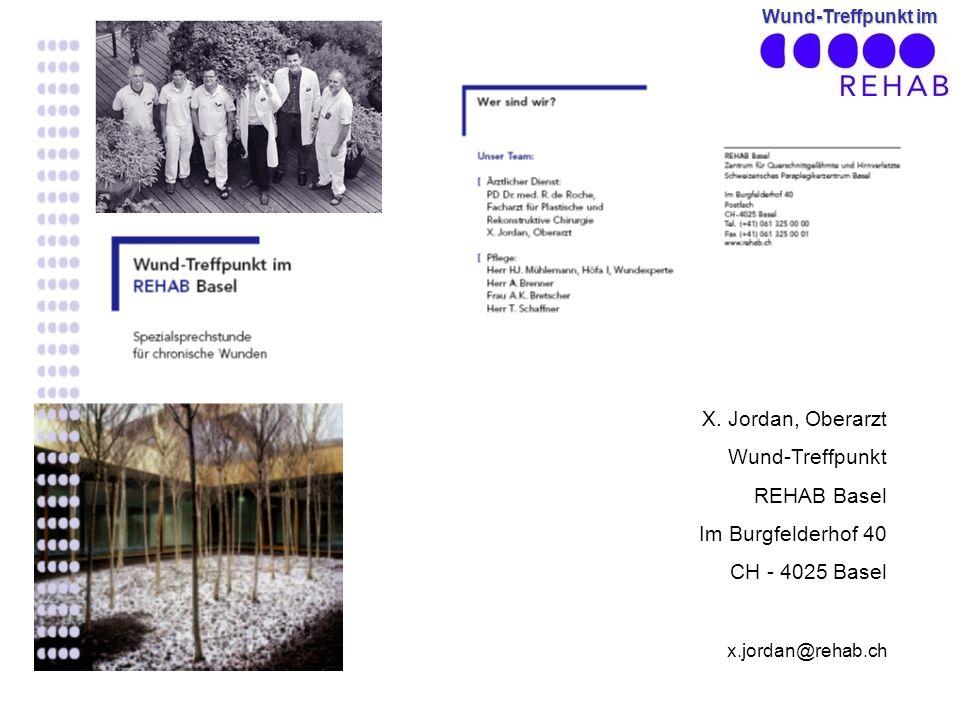 X. Jordan, Oberarzt Wund-Treffpunkt REHAB Basel Im Burgfelderhof 40