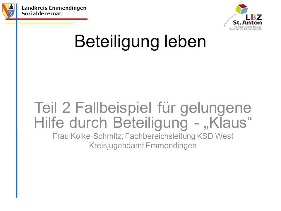 """Beteiligung leben Teil 2 Fallbeispiel für gelungene Hilfe durch Beteiligung - """"Klaus Frau Kolke-Schmitz; Fachbereichsleitung KSD West."""