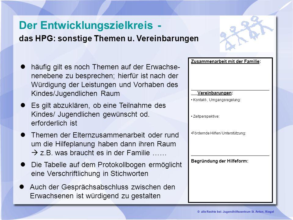Der Entwicklungszielkreis - das HPG: sonstige Themen u. Vereinbarungen