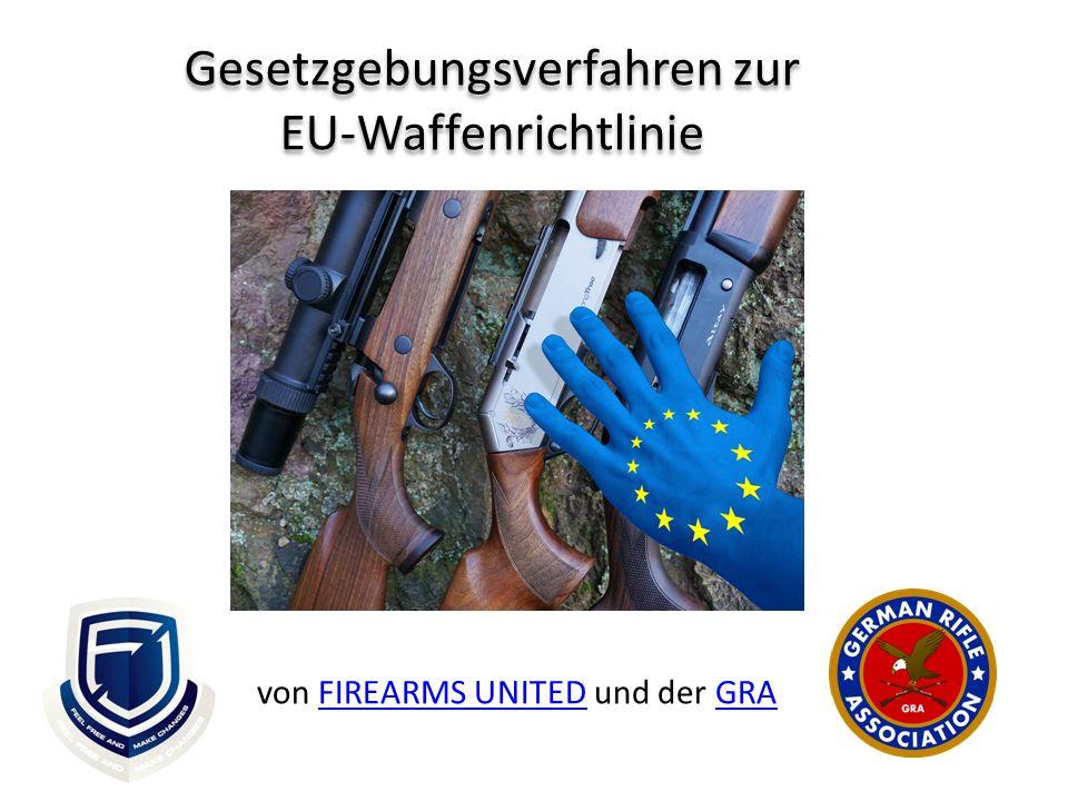 Gesetzgebungsverfahren zur EU-Waffenrichtlinie