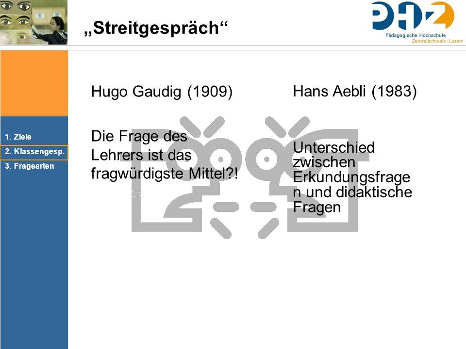 """""""Streitgespräch Hugo Gaudig (1909) Hans Aebli (1983)"""
