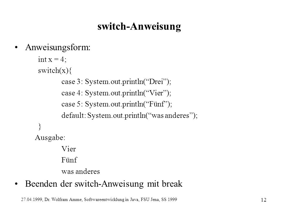 switch-Anweisung Anweisungsform: