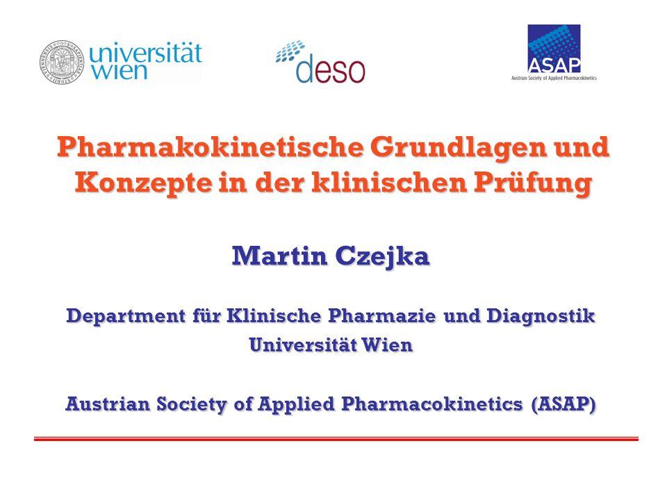 Pharmakokinetische Grundlagen und Konzepte in der klinischen Prüfung
