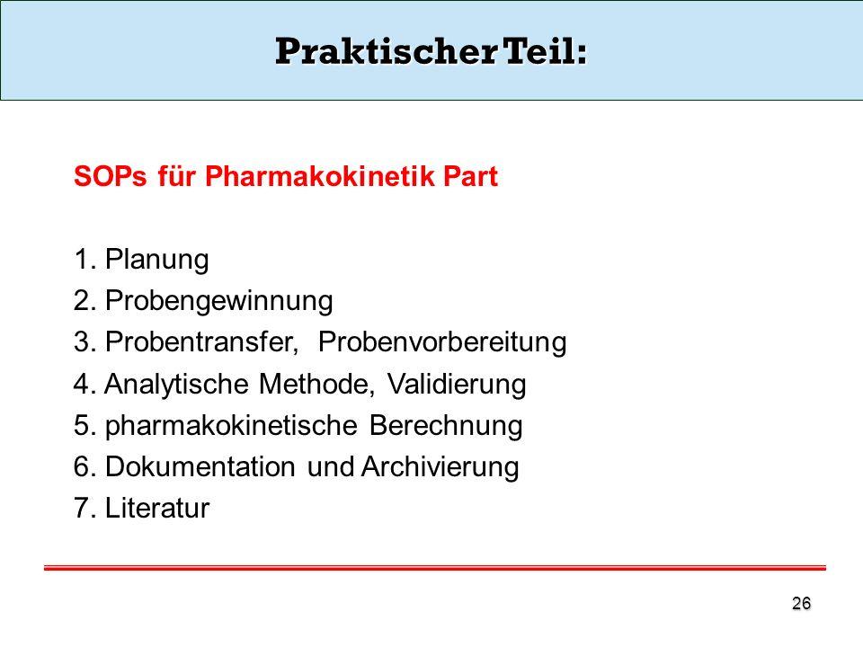 Praktischer Teil: SOPs für Pharmakokinetik Part 1. Planung