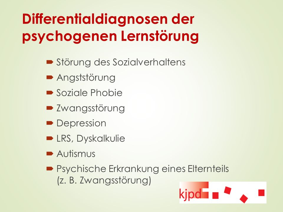 Differentialdiagnosen der psychogenen Lernstörung