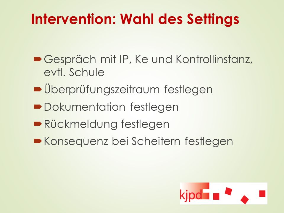 Intervention: Wahl des Settings