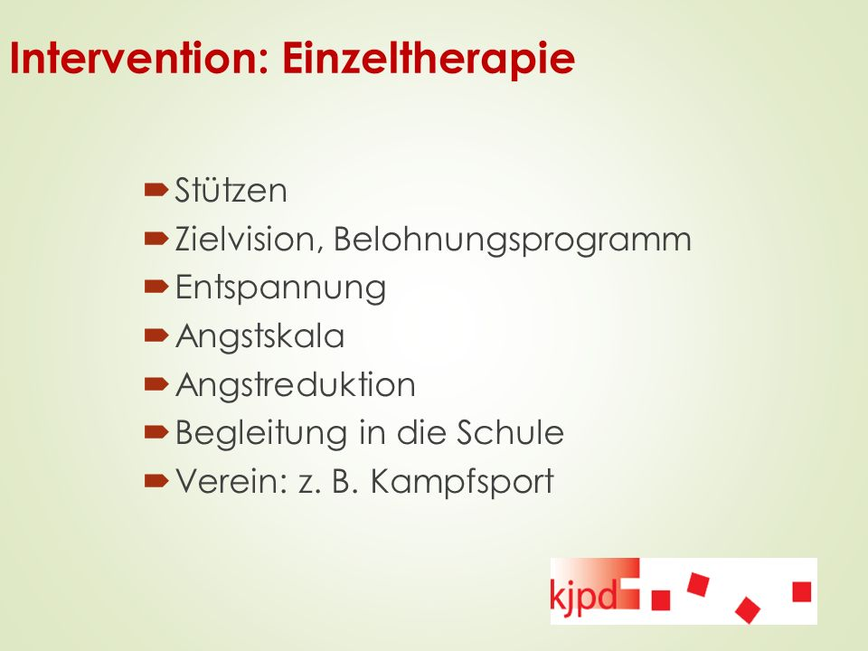 Intervention: Einzeltherapie
