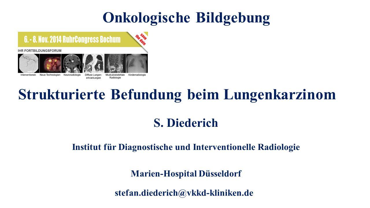 Onkologische Bildgebung Strukturierte Befundung beim Lungenkarzinom
