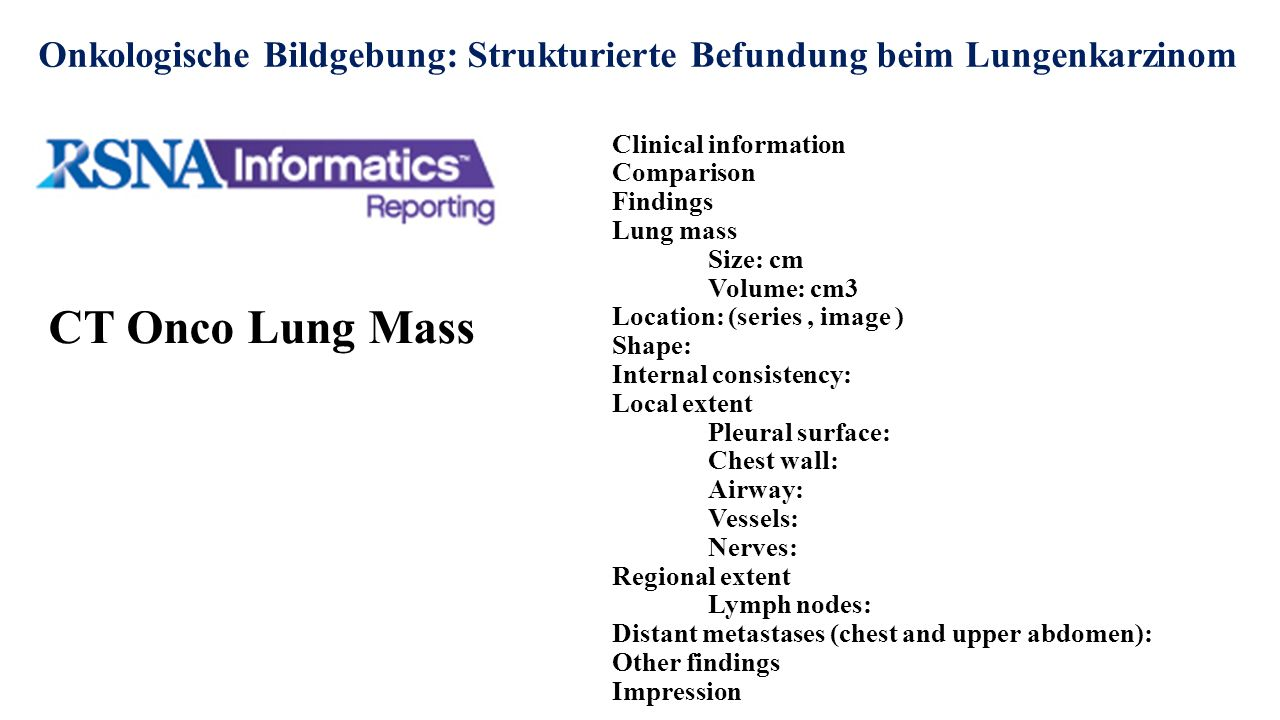 CT Onco Lung Mass Clinical information Comparison Findings Lung mass