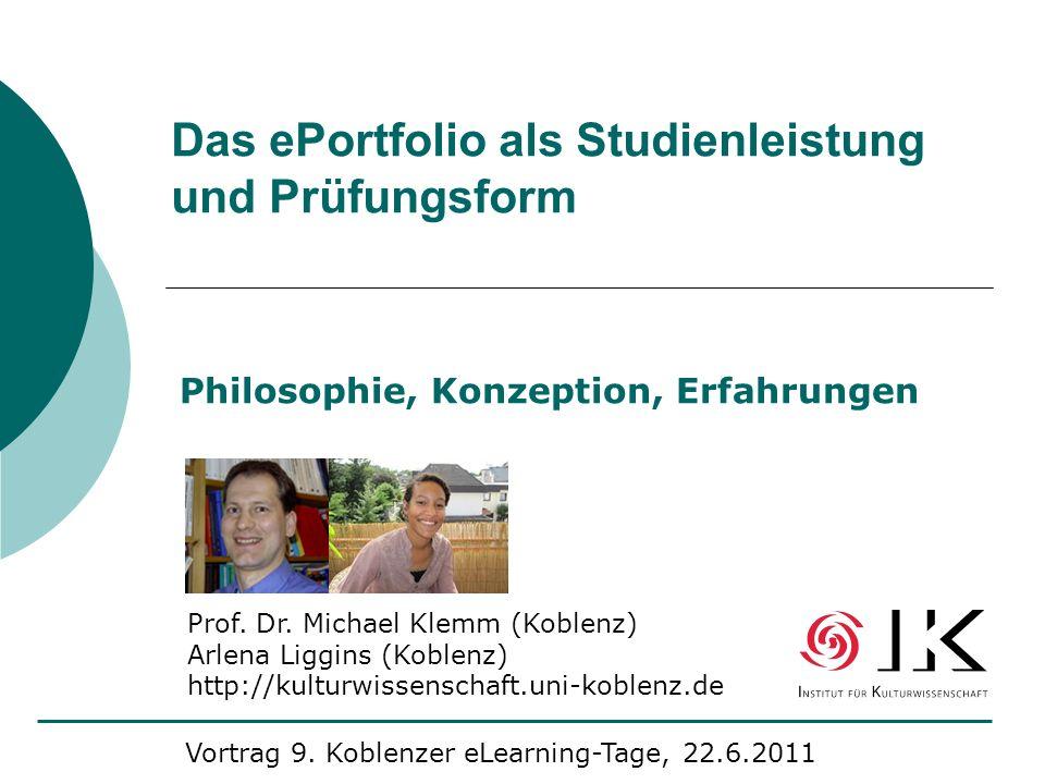 Das ePortfolio als Studienleistung und Prüfungsform