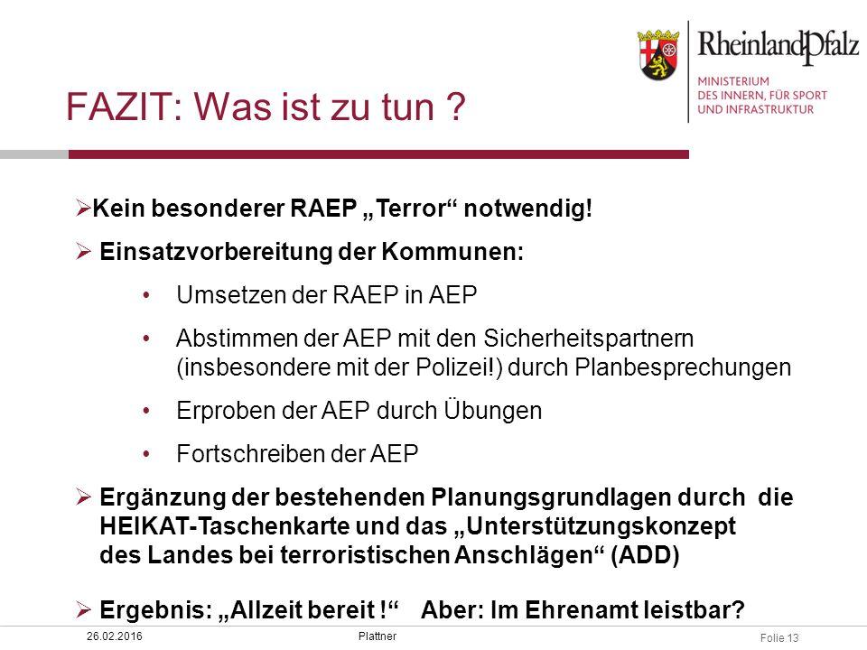 """FAZIT: Was ist zu tun Kein besonderer RAEP """"Terror notwendig!"""