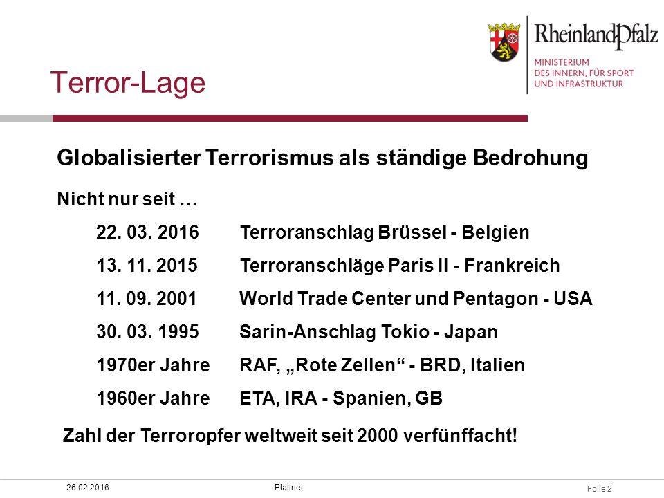 Terror-Lage Globalisierter Terrorismus als ständige Bedrohung