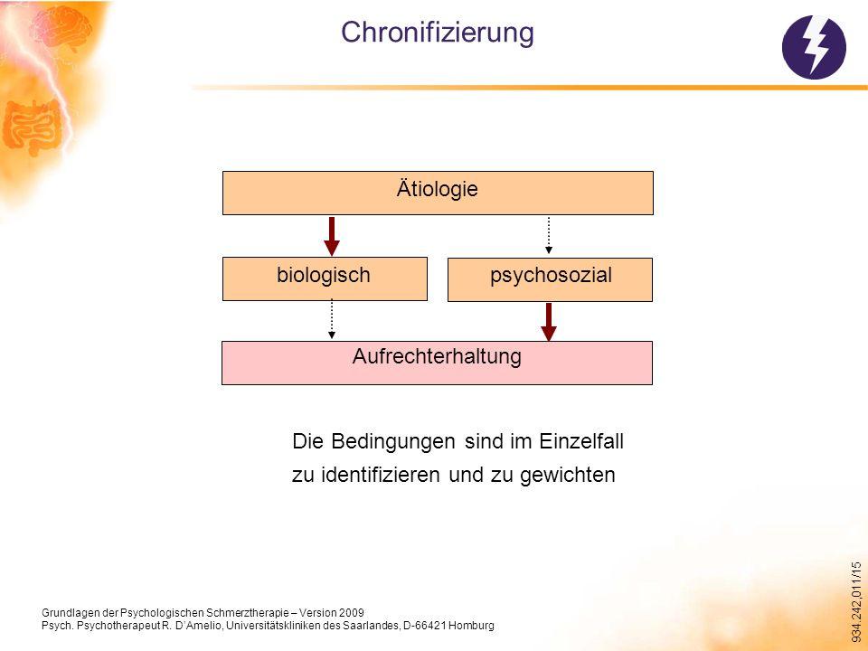 Chronifizierung Ätiologie biologisch psychosozial Aufrechterhaltung