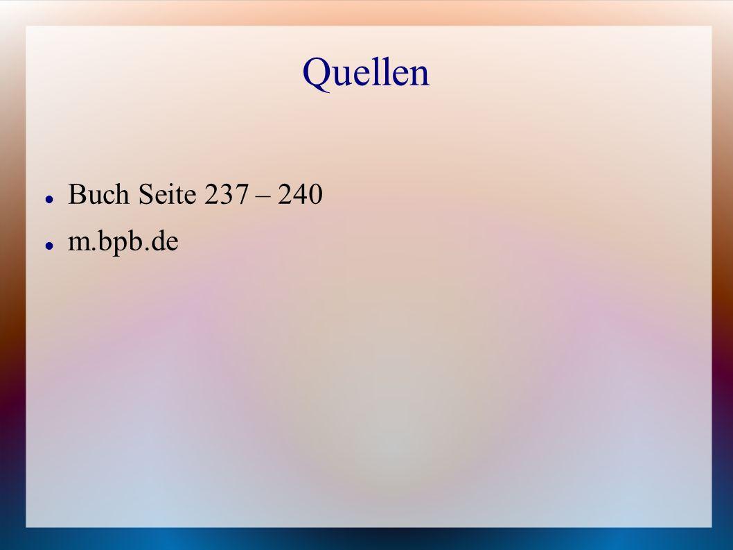 Quellen Buch Seite 237 – 240 m.bpb.de