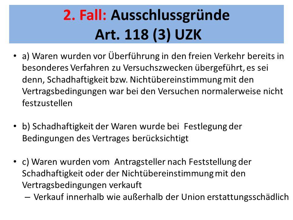 2. Fall: Ausschlussgründe Art. 118 (3) UZK