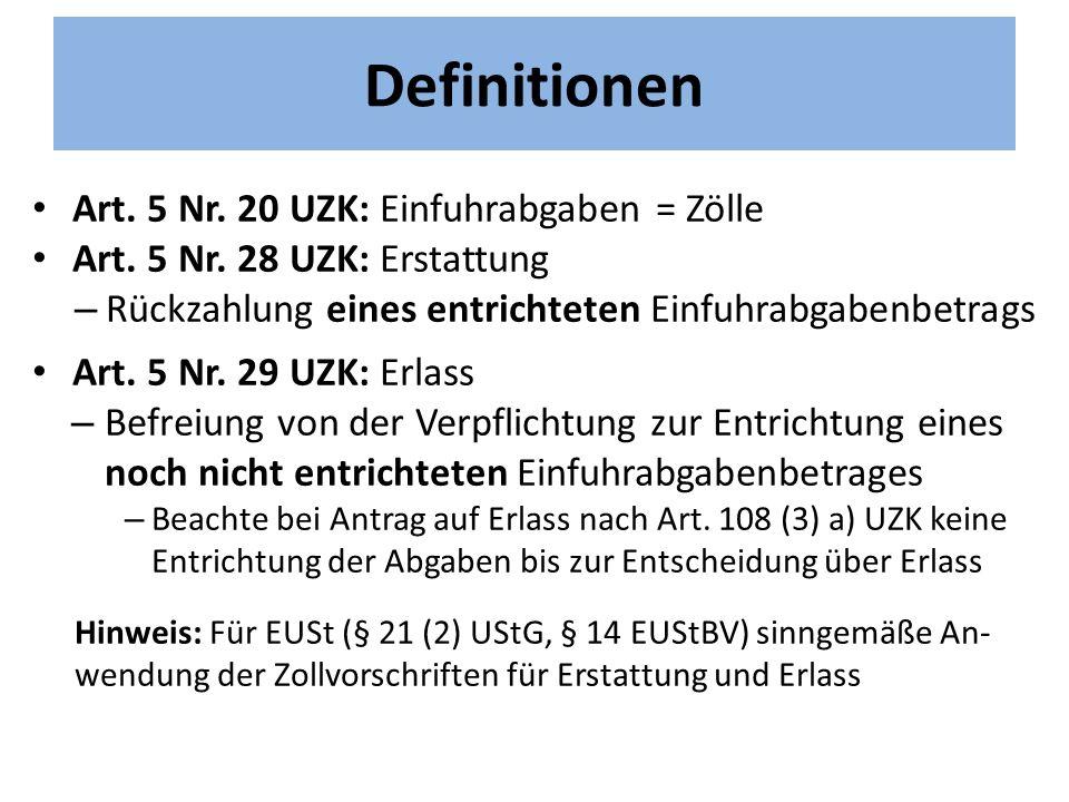 Definitionen Art. 5 Nr. 20 UZK: Einfuhrabgaben = Zölle