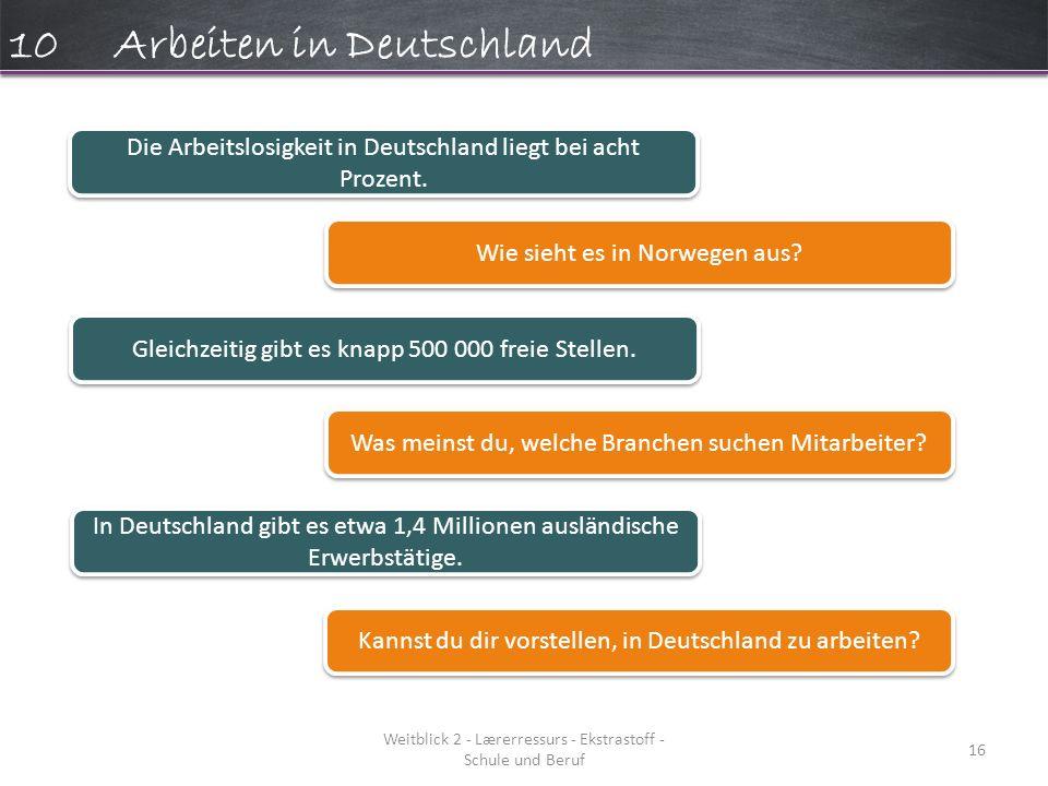 10 Arbeiten in Deutschland