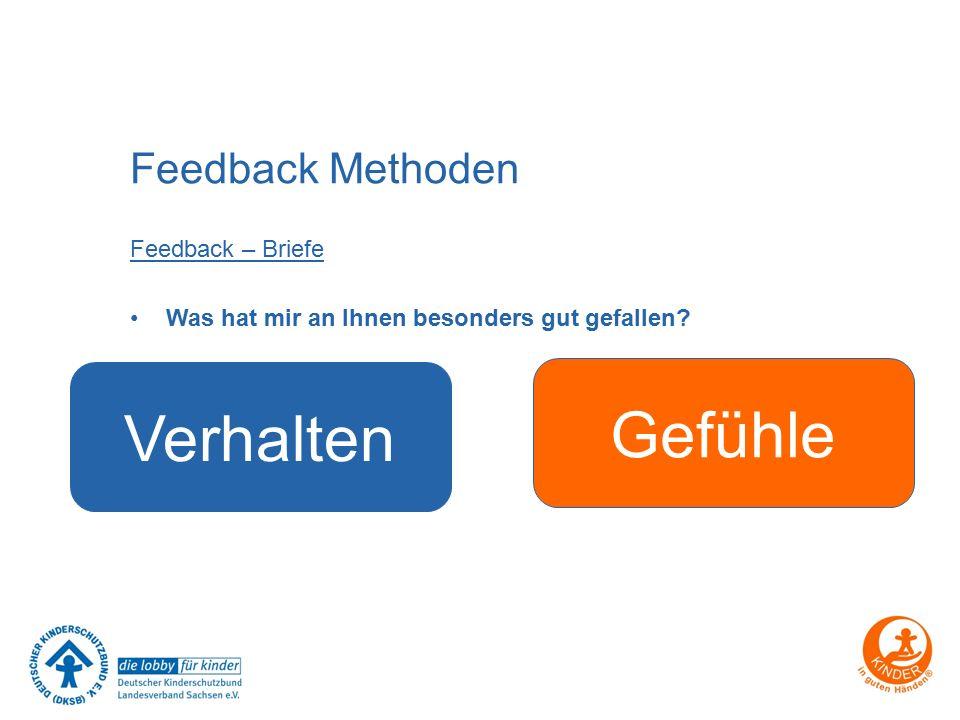 Gefühle Verhalten Feedback Methoden Feedback – Briefe