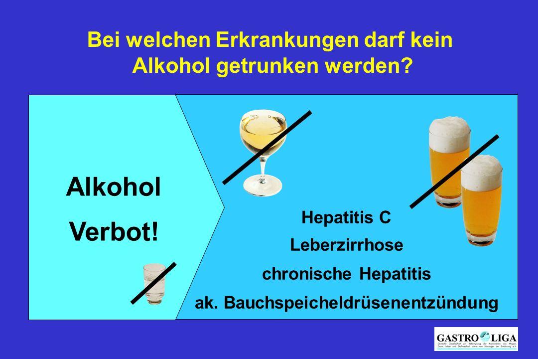 Alkohol Verbot! Bei welchen Erkrankungen darf kein