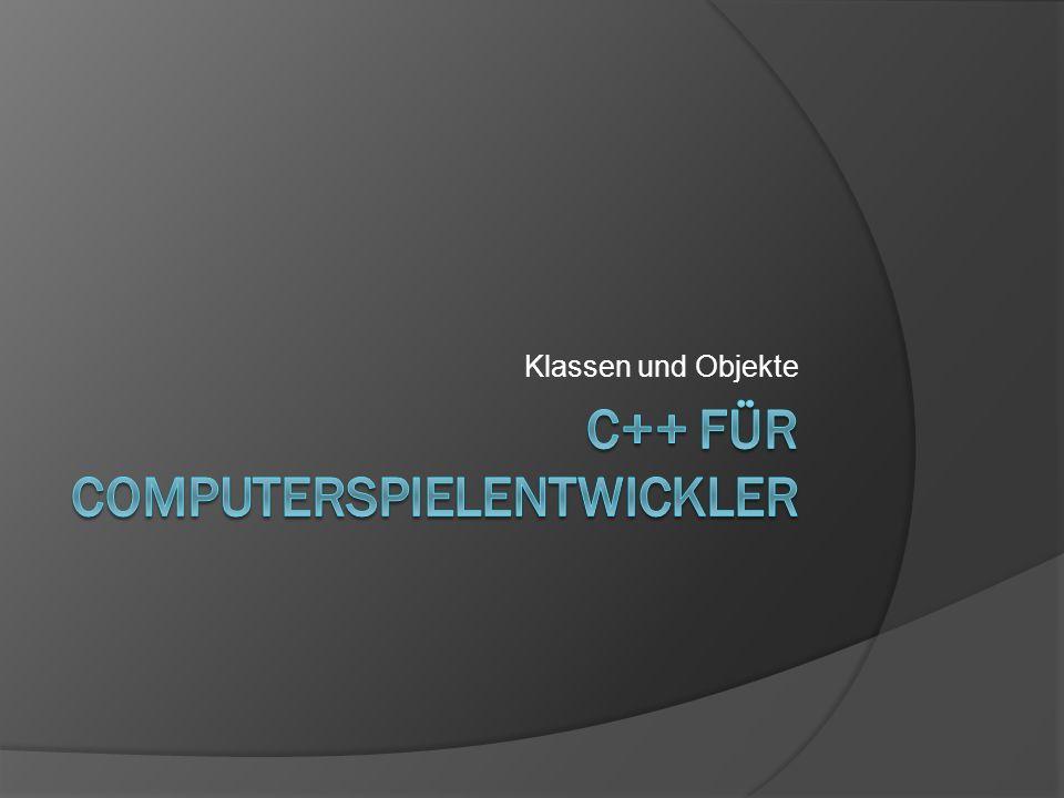 C++ FÜR cOMPUTERSPIELENTWICKLER