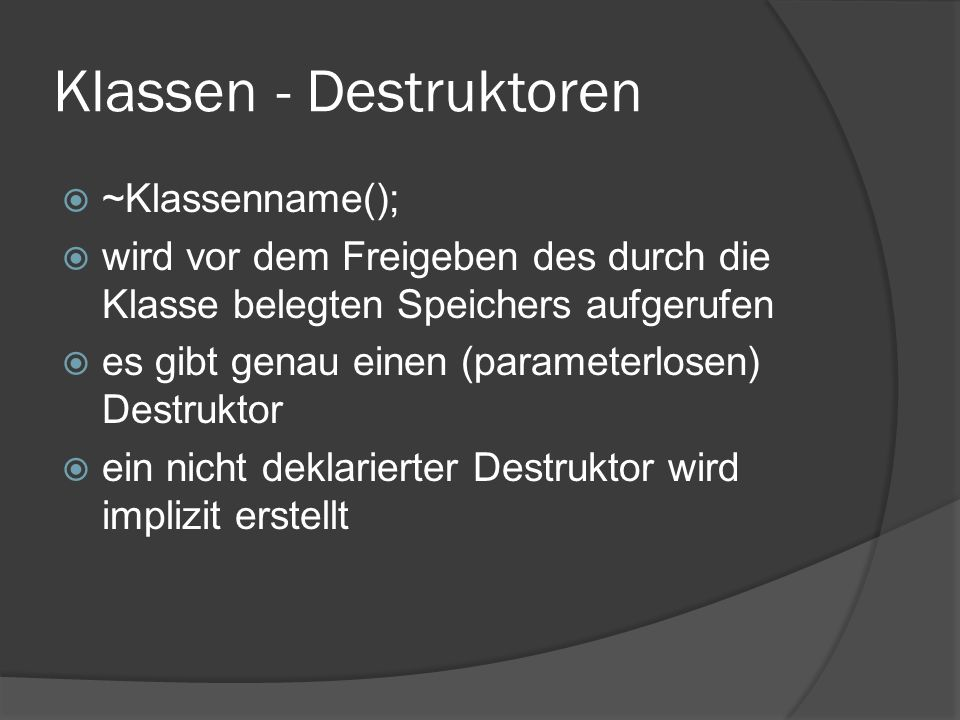 Klassen - Destruktoren