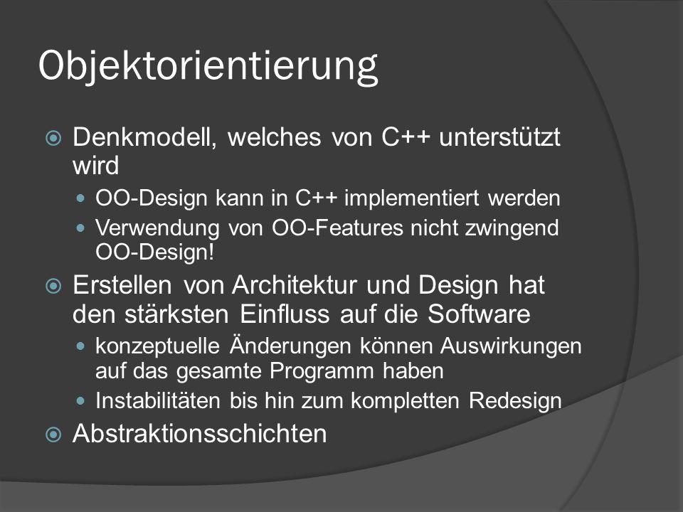 Objektorientierung Denkmodell, welches von C++ unterstützt wird