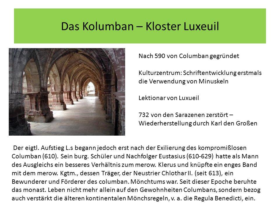 Das Kolumban – Kloster Luxeuil