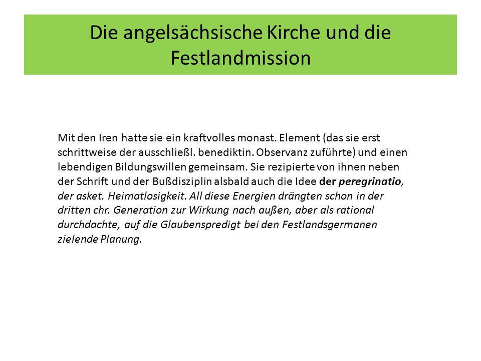 Die angelsächsische Kirche und die Festlandmission